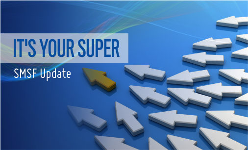 IT'S YOUR SUPER - SMSF Newsletter